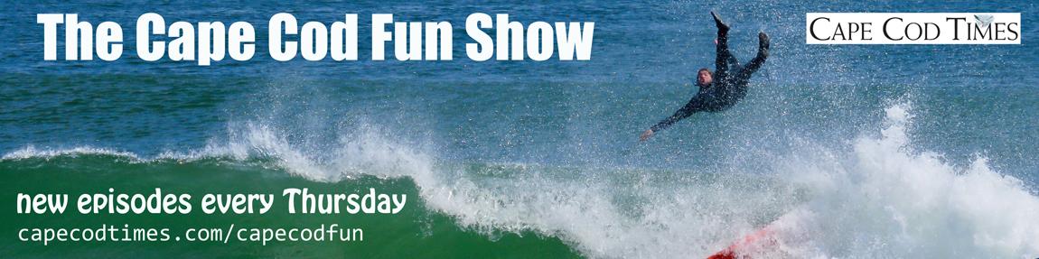 The Cape Cod Fun Show - capecodtimes com - Hyannis, MA