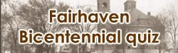 Fairhaven bicentennial quiz